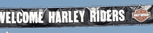 Welcome Harley Riders - Sturgis Motorcycle Rally